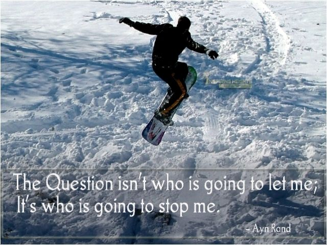The question isn't who is going to let me..