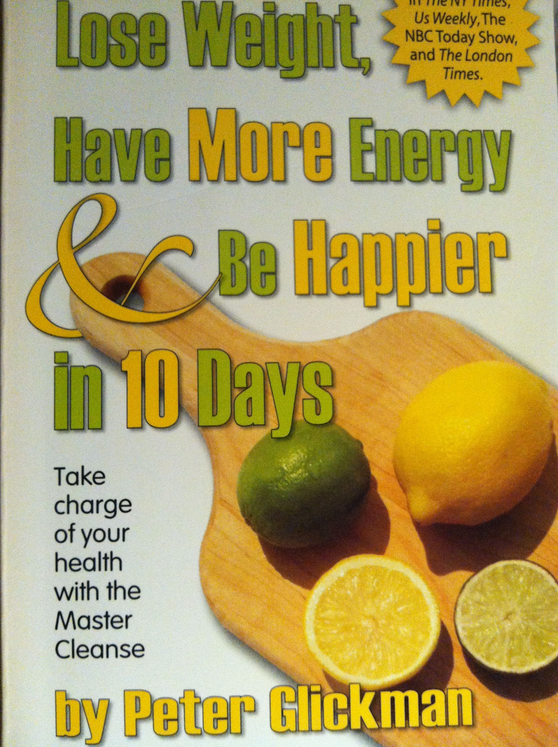 Master Cleanse A Little Tough But Awesome Results Basic How To