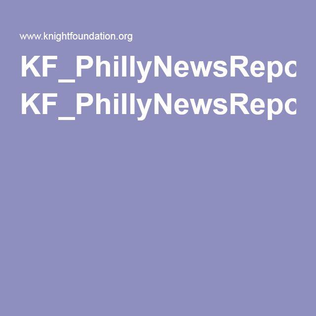 KF_PhillyNewsReport_Complete_V2.pdf