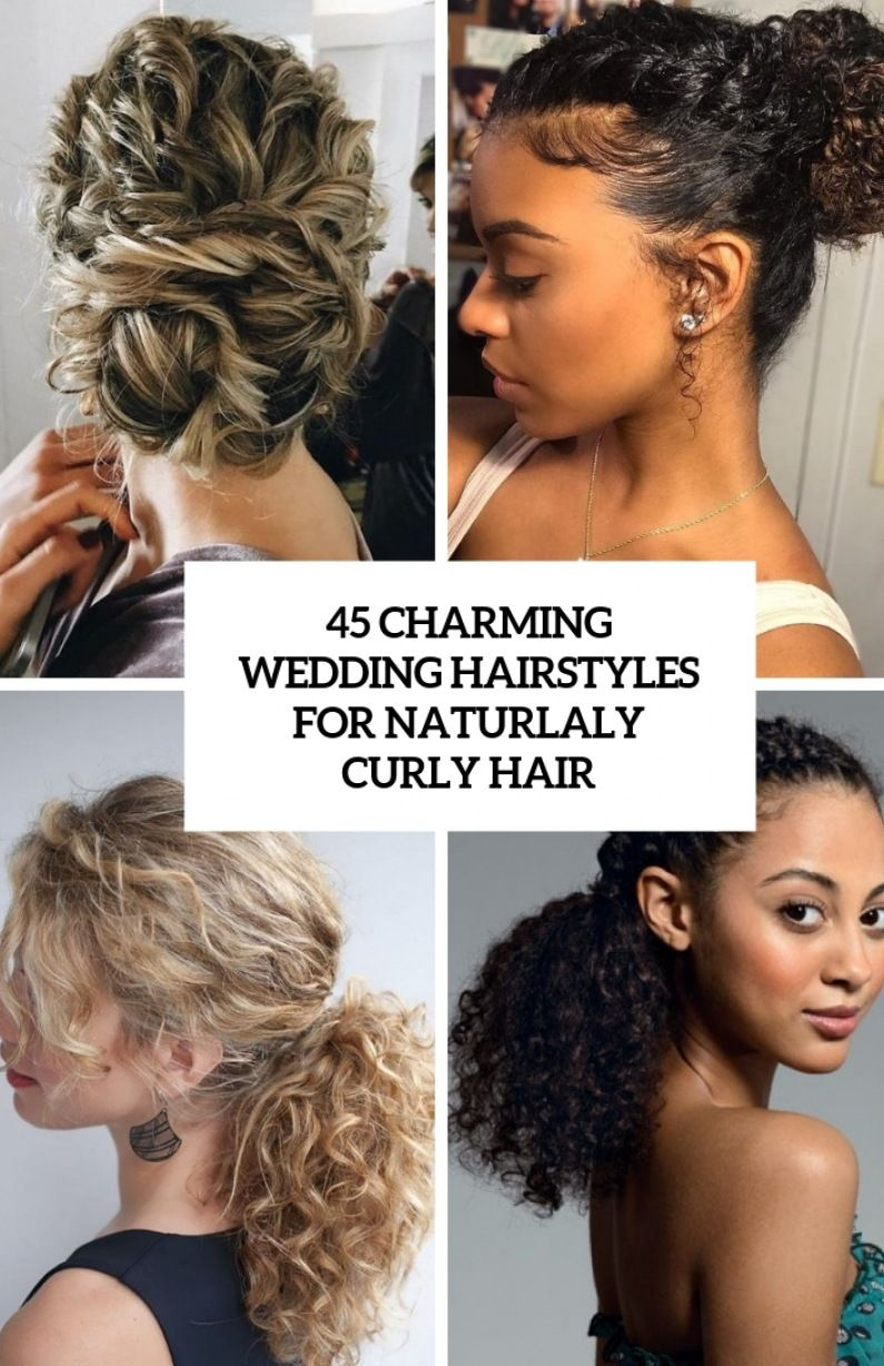 12 Charming Bride's Wedding Hairstyles For Naturally Curly in 12 ...