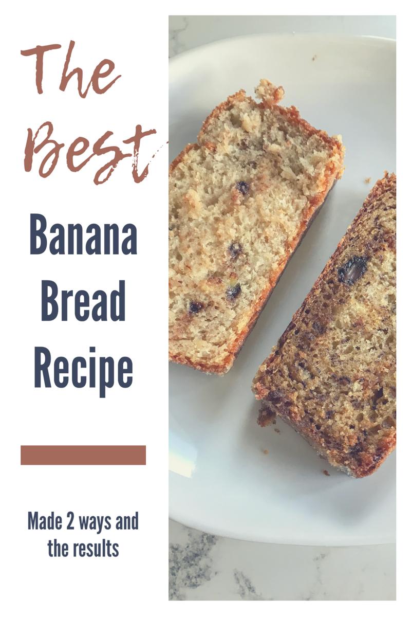 Banana Bread Recipe Two Ways Sour Cream Vs Greek Yogurt Recipe Banana Bread Recipes Banana Bread Recipes