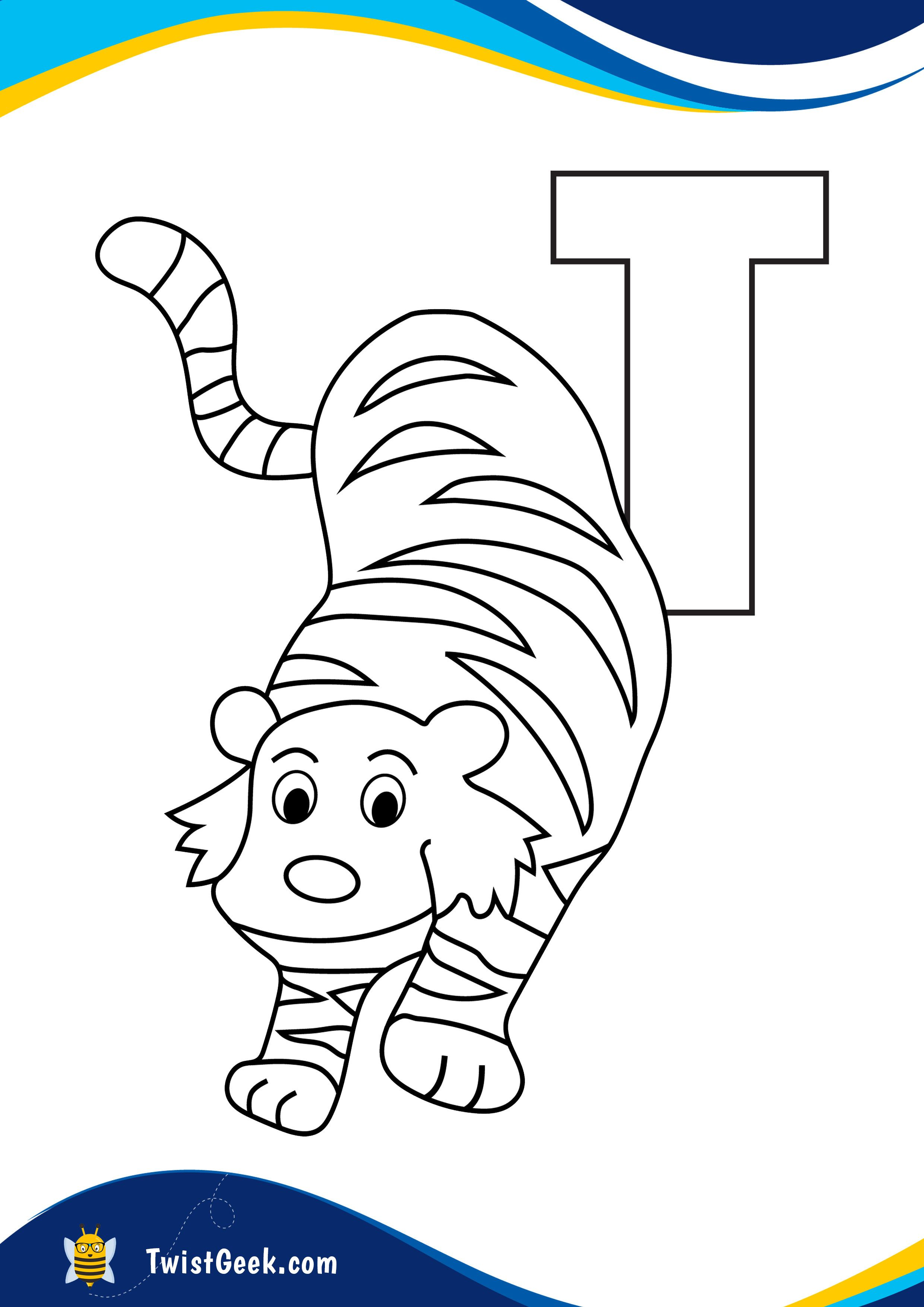 Letter T Is For Tiger Coloring Page A4 Printable Worksheet Coloring Pages Lettering Alphabet Printable Coloring Pages