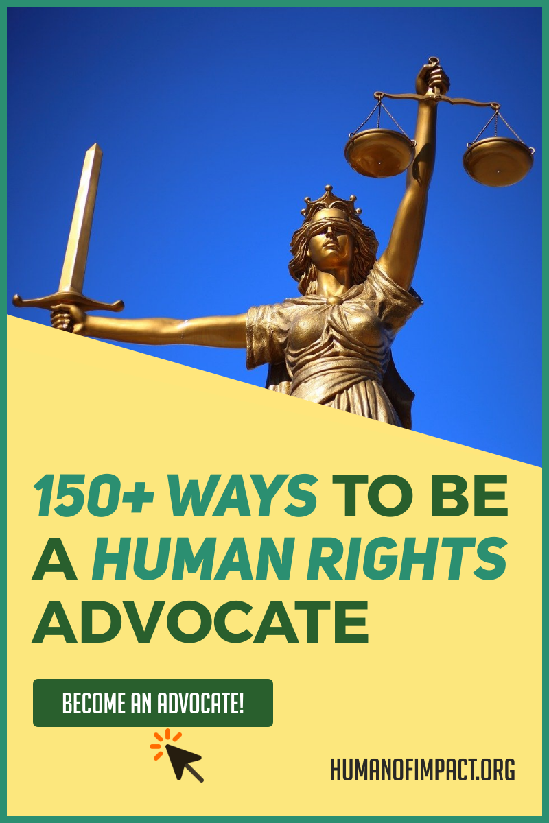 150 Ways To Take Action For Human Rights Human Of Impact Human Rights Right To Education Human Rights Quotes