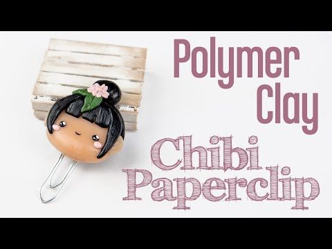 Chibi Paperclip polymer clay tutorial