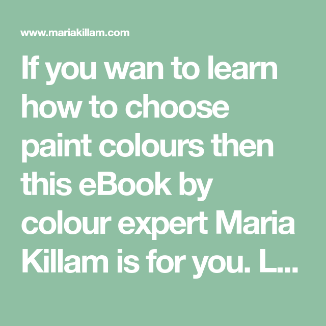 How to choose paint colours pdf pdf how to choose paint colours pdf maria killam recommended fandeluxe Image collections