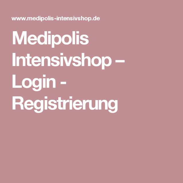 Medipolis Intensivshop – Login - Registrierung