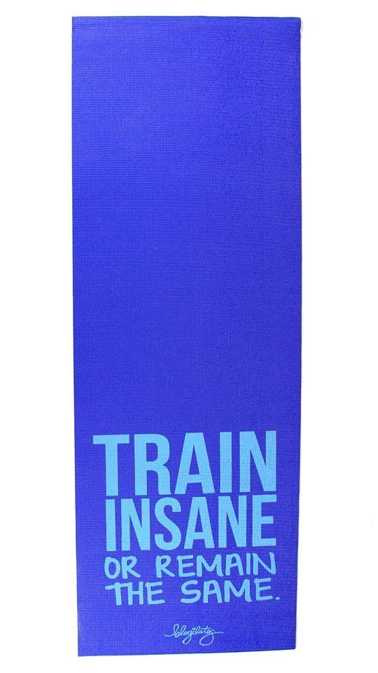 Train Insane Yoga Mat(Fitness Clothes Quotes)
