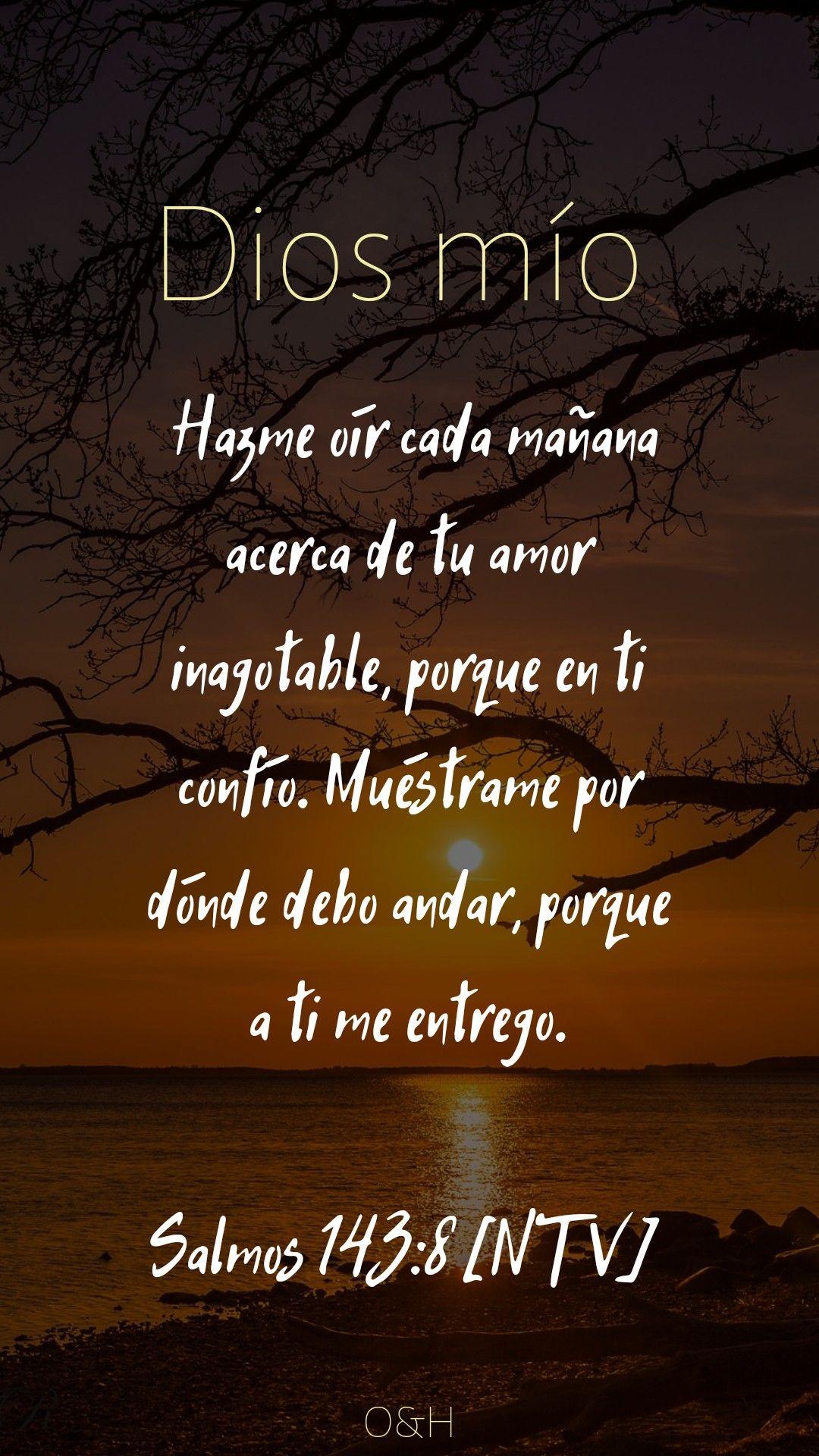 Hazme Oir De Manana Tu Amor Dios Fraces Biblia Mensajes