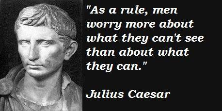 historic political quote poster JULIUS CAESAR THE AFFAIRS OF MEN 24X36 new