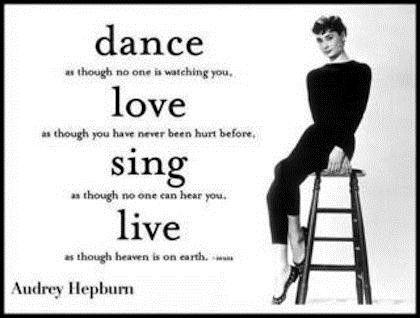 Aurdey hepburn dance love sing live audrey hepburn picture quote women ladies girls inspirations inspire pink women 4