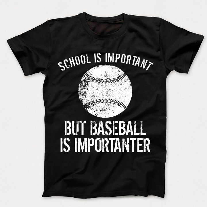 Kids baseball shirt school is important but baseball is