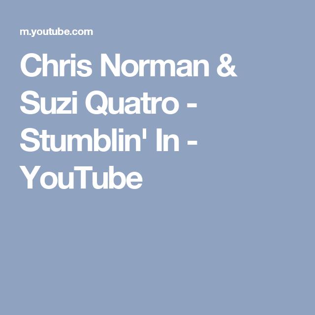 Chris Norman Suzi Quatro Stumblin In Youtube Silly Love Songs Norman Chris