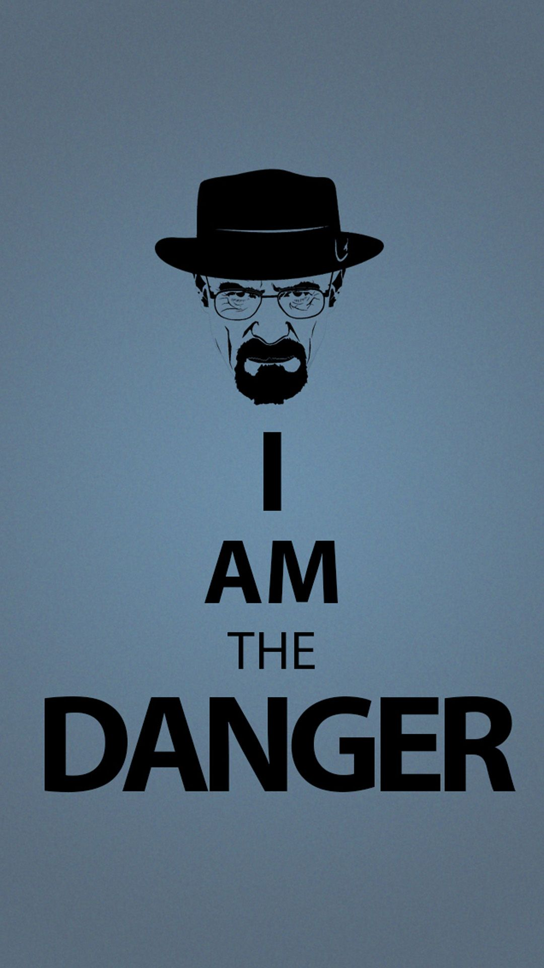 i am the danger 1080 x 1920 wallpapers funny