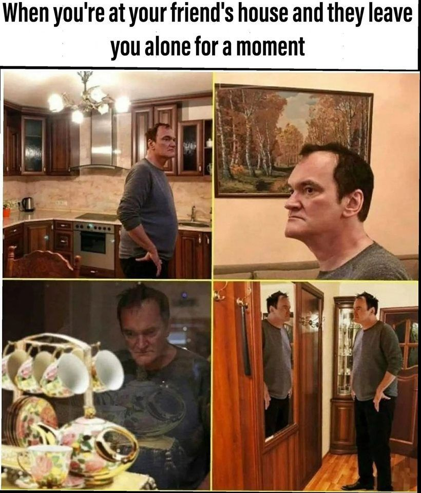 Undefinedquentin Tarantino Friend House Funny Pictures Funny Relatable Memes Funny Memes