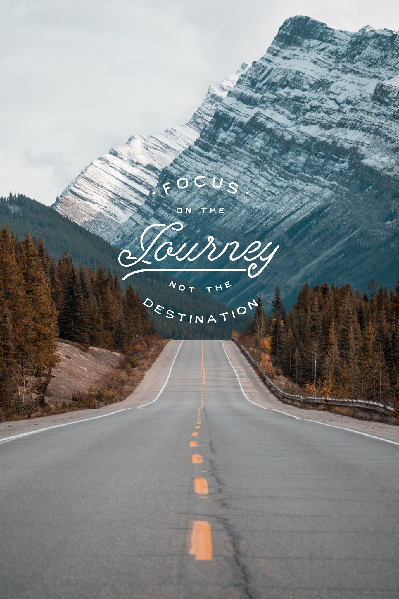 Iphone X Perspective Wallpaper Size Focus On The Journey Not The Destination Collect And Edit