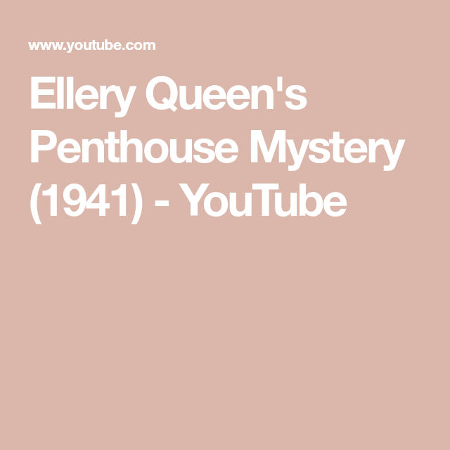 Watch Ellery Queen's Penthouse Mystery Full-Movie Streaming