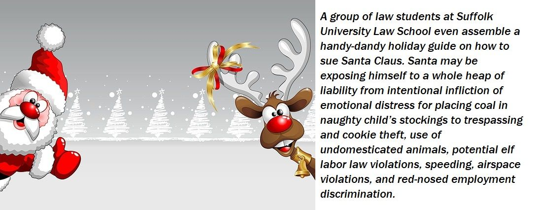 Today S Legal Humor Installment Is A Warning To All Would Be Santas Legal Humor Personal Injury Law Personal Injury Law Firm