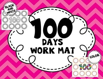 100 Days Work Mat K 100th Day 100th Day 100 Days Of