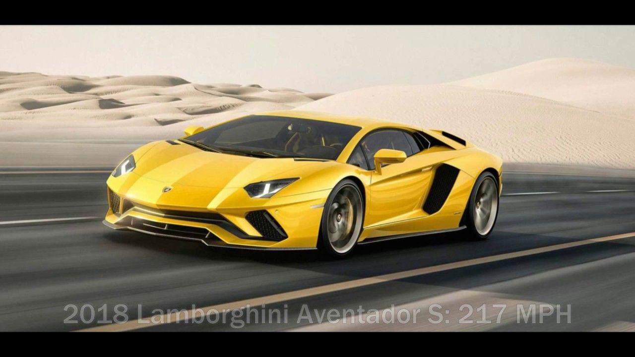 Top 10 Fastest Cars In The World 2017 2018 Lamborghini Aventador Lamborghini Cars Super Sport Cars