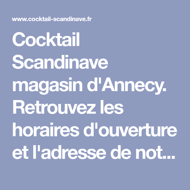 cocktail scandinave annecy magasin et