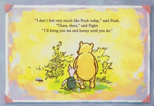 How thoughtful of Piglet - remember to be kind and restful to ...