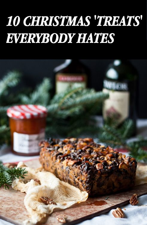 Christmas 'Treats' Everybody HATES http://4kblue.com/christmas-treats-everybody-hates