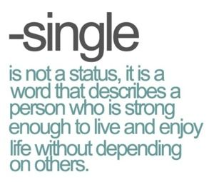 Why I M Single Words Me Quotes Single Quotes