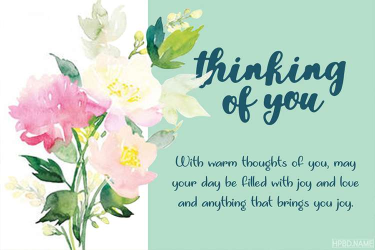 Free Printable Thinking Of You Card Maker Online Thinking Of You Card Maker Greeting Card Maker