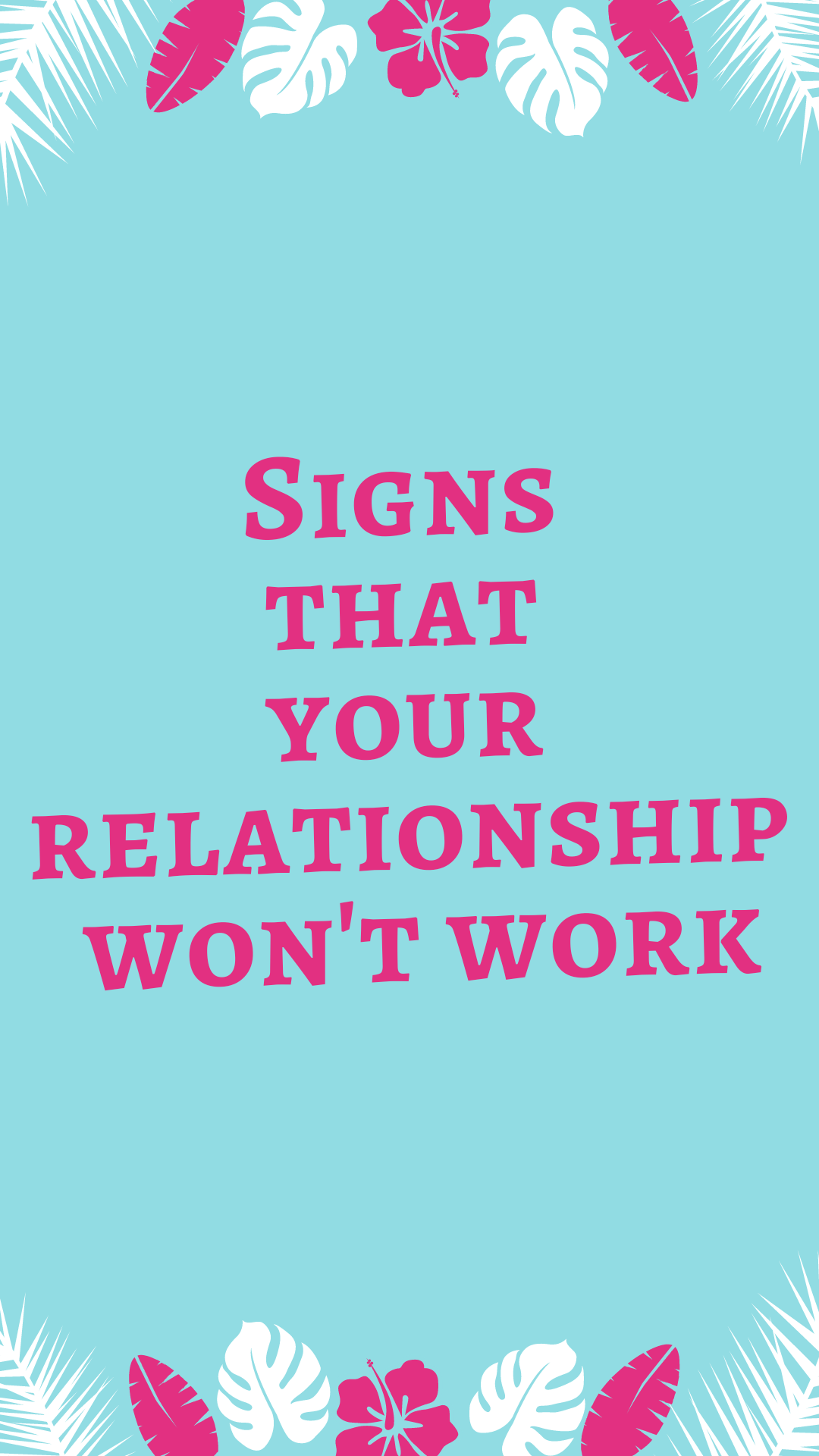signs that a relationship won t work