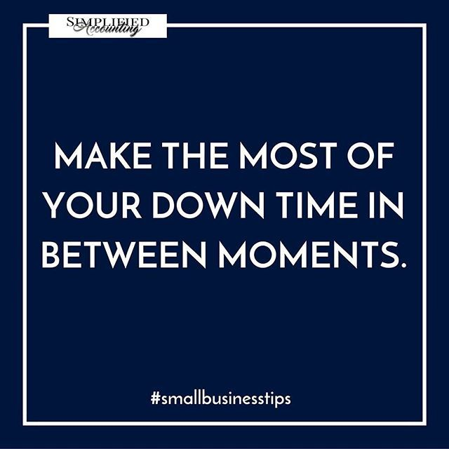 Use your time wisely!