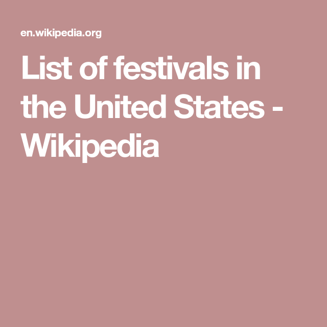 566be1df4798 List of festivals in the United States - Wikipedia Public Holidays