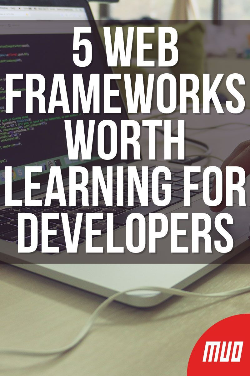 5 Web Frameworks Worth Learning for Developers in 2020
