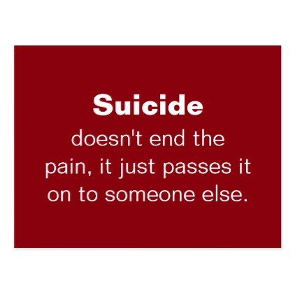 Suicide Prevention Quotes Custom Suicide Prevention Quote Postcard  Dixonangel  Pinterest  Grief .