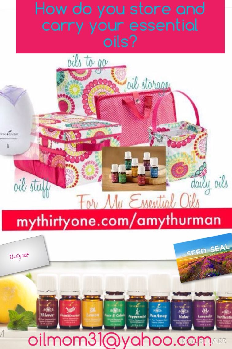 Storing and carrying essential oils with thirty-one.  mythirtyone.com/amythurman oilmom31@yahoo.com