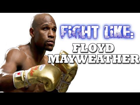 How To Fight Like Mayweather 3 Signature Moves Boxing Techniques Floyd Mayweather Boxer Workout