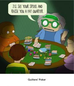 Quilter's Poker: pickledish.com