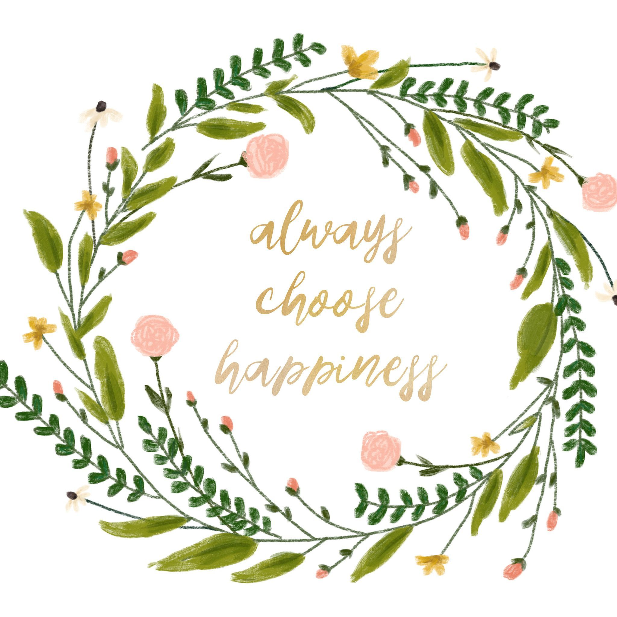 Always Choose Happiness Mustard Yellow Script Inspirational Quote