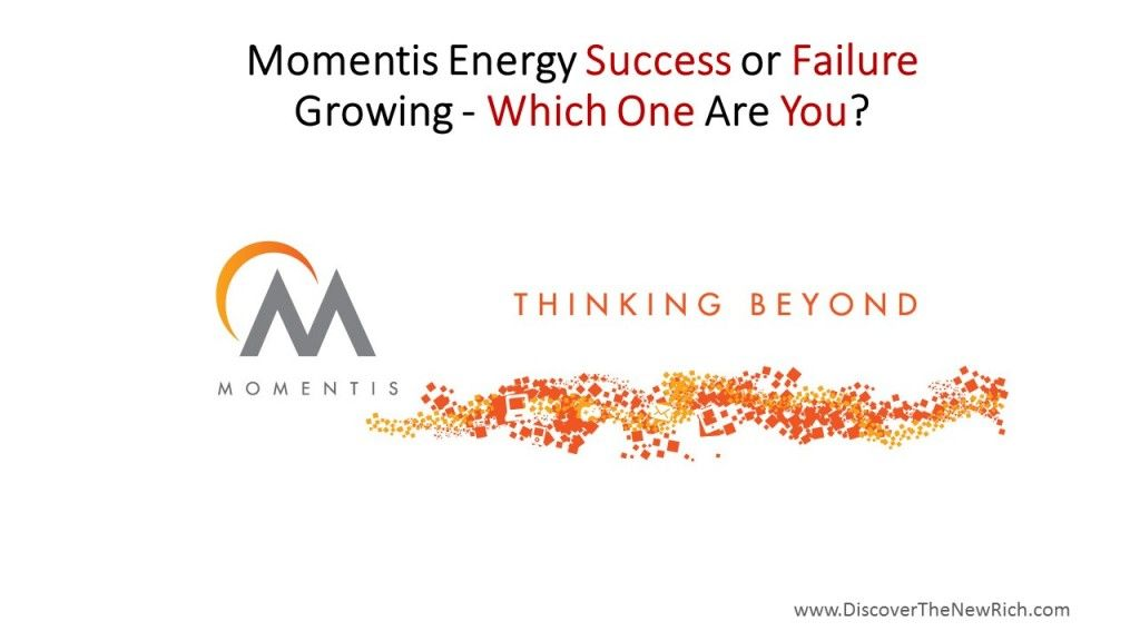 Momentis Energy Review   Momentis Energy Success or Failure Growing – Which One Are You? #elitemarketingpro