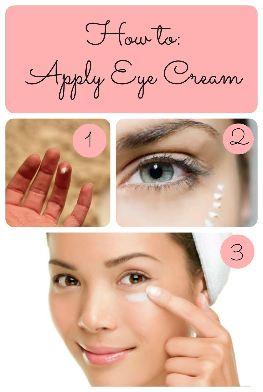 how to put eye cream on your eyes