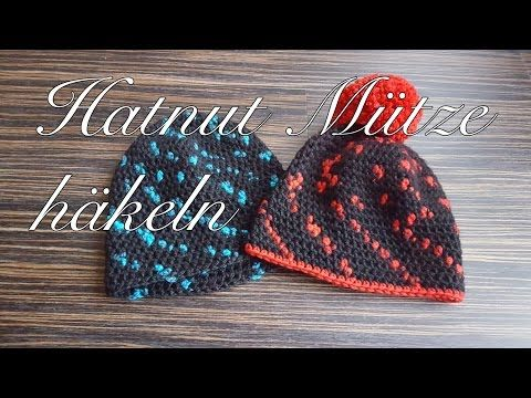 Hatnut Mütze Häkeln Youtube Crochet Pinterest Hug And Crochet