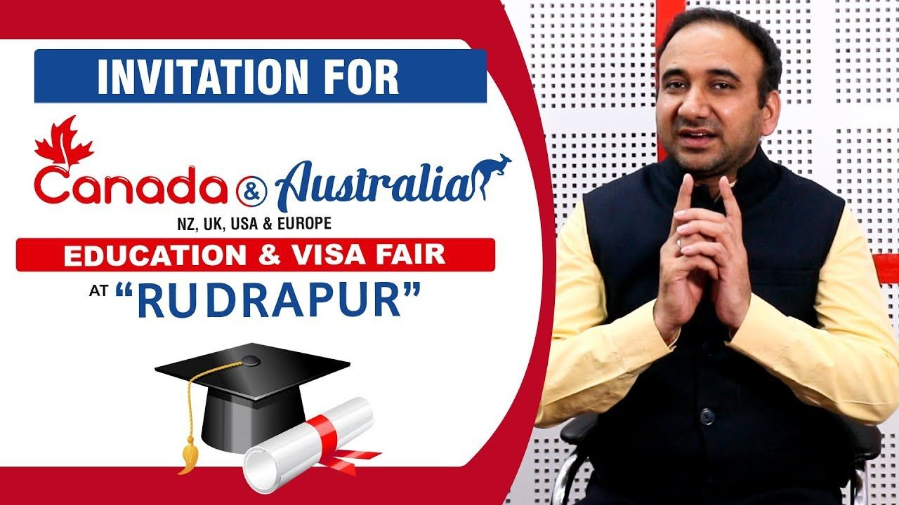 Canada Australia Education Visa Fair At Rudrapur With Images