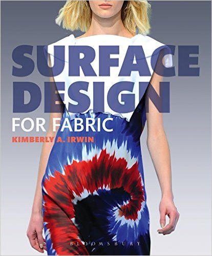 Surface design for fabric / tekijä Kimberly Irwin