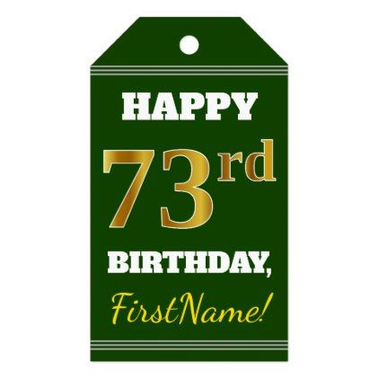 Green Faux Gold 73rd Birthday  Custom Name Gift Tags - faux gifts style sample design cyo