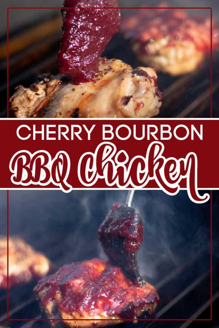 Cherry Bourbon BBQ Chicken in 2020 Bbq sauce homemade