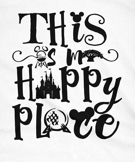 Quote For Happy Place Disney World: This Is My Happy Place, Disney Parks Shirt, Disney Shirts