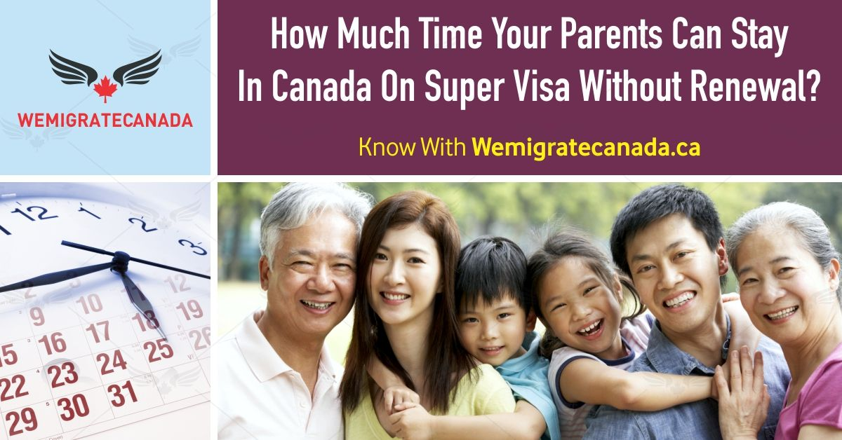 Your parents are authorized to stay in Canada for a period