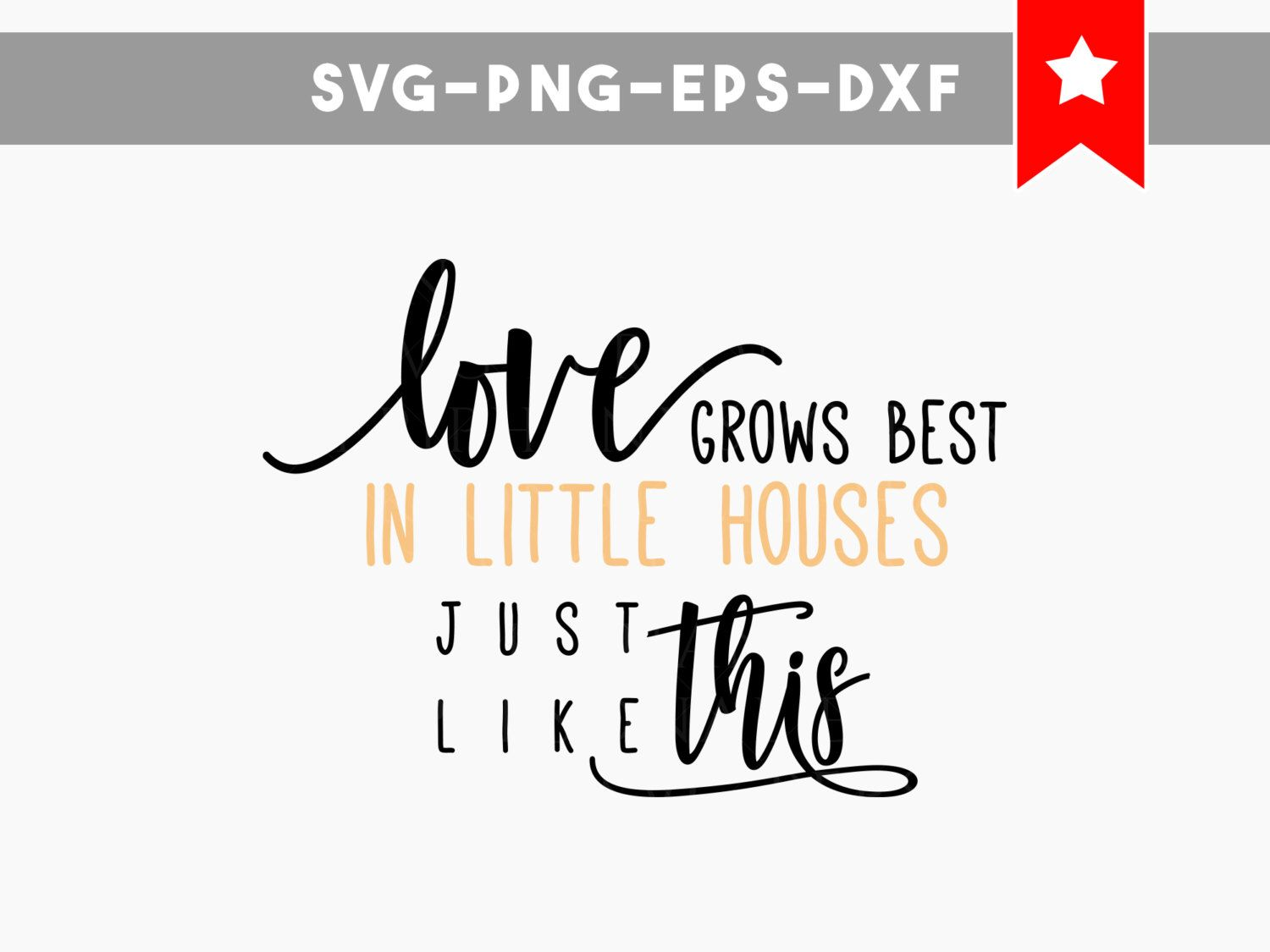 Commercial Quotes Love Grows Best Svg Little Houses Svg Home Family Quotes Svg