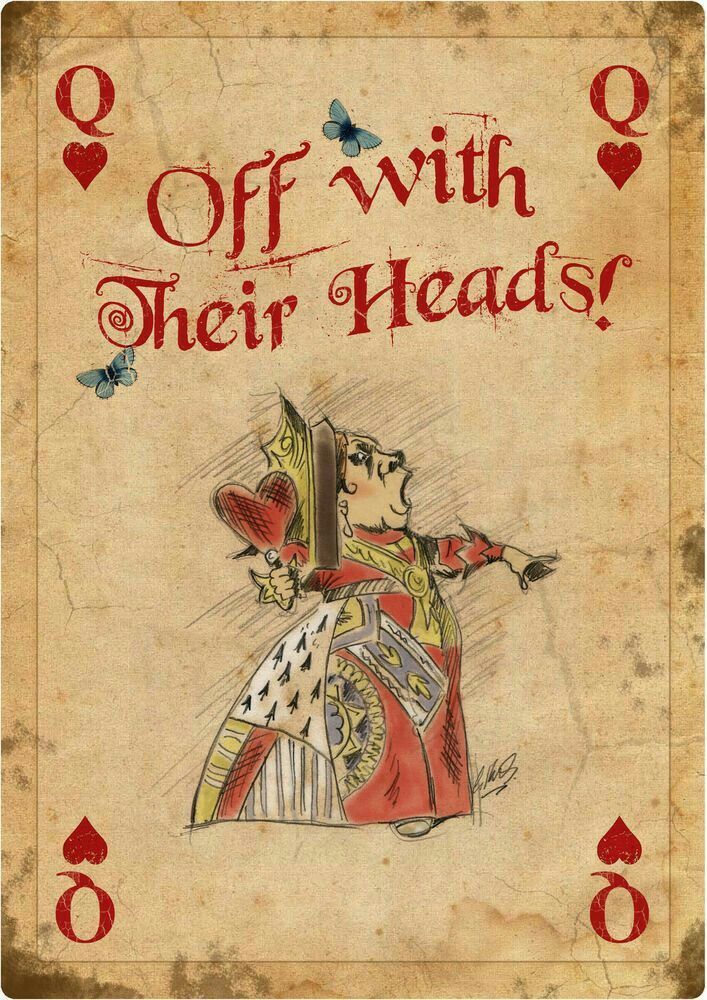 Image result for queen in alice in wonderland off with their head