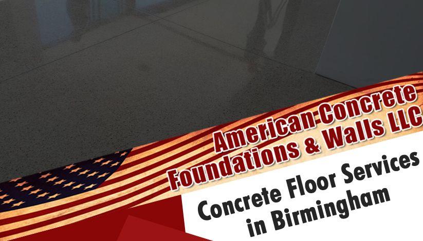 Best Nearest Concrete Floor Services In Birmingham Concrete Floors Concrete Contractor Concrete