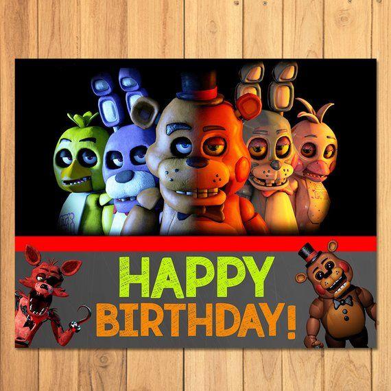 Five Nights At Freddys Happy Birthday Sign